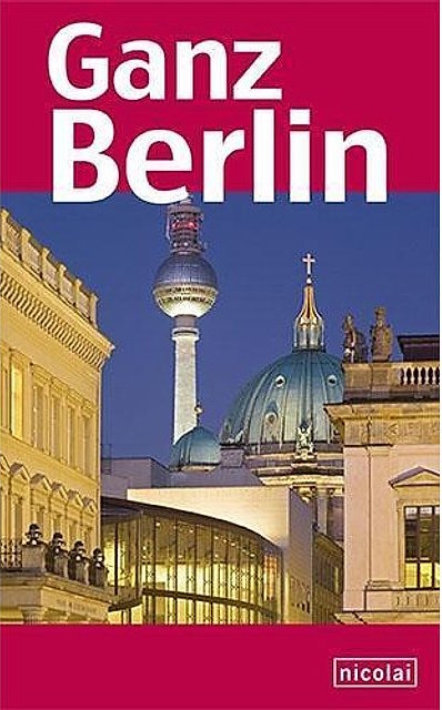 Ganz Berlin – Stadtführer
